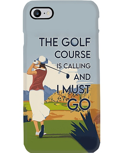 The Golf Course Is Calling Phone Case YLT6