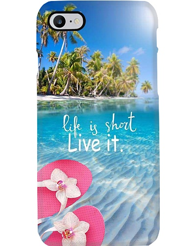 Life Is Short Phone Case YTB5