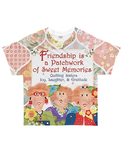 Friendship Is A Patchwork Of Memories YHT7