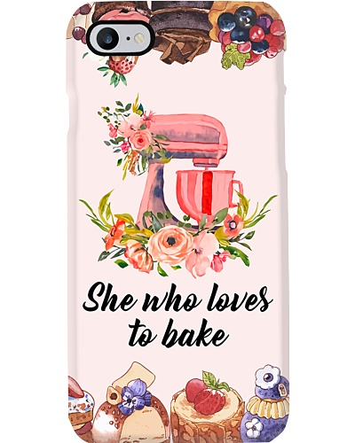 She Who Loves To Bake Phone Case T19A9