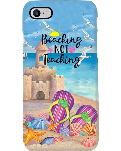 Beaching Not Teaching Phone Case YTP0