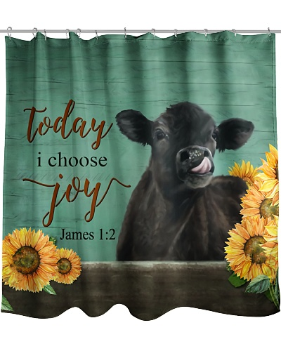 Today I Choose Joy Cow Shower Curtain YPM0