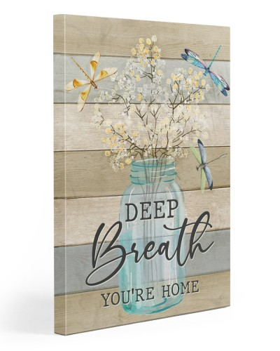 Deep Breath You Re Home CANVAS YNA4