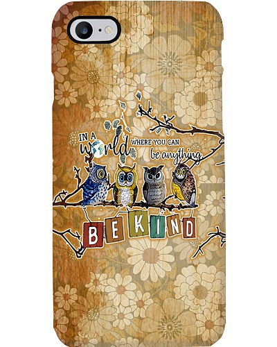 Owl Be Kind Phone Case HT10