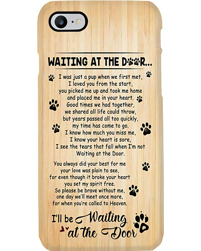 Waiting At The Door Phone Case YMT3