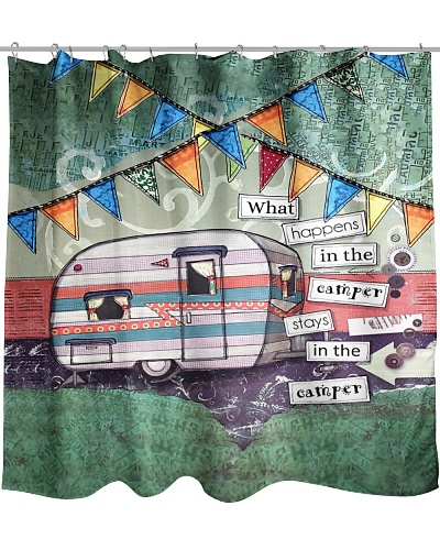 Stay In The Camper Shower Curtain YHN2