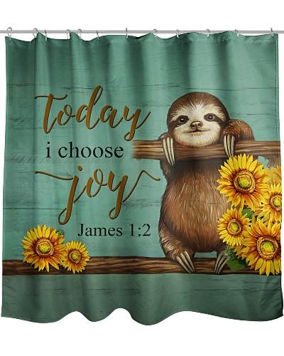 Today I Choose Joy Sloth Shower Curtain YPM0