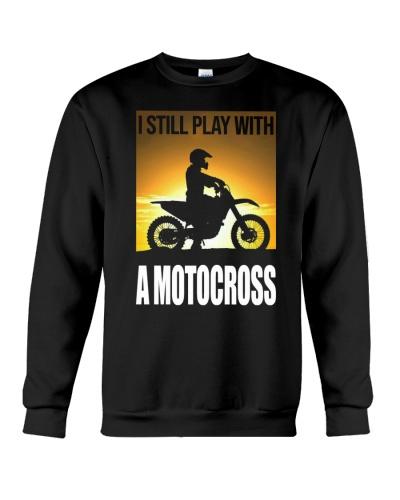 I STILL PLAY WITH MOTOCROSS