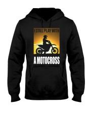 I STILL PLAY WITH MOTOCROSS Hooded Sweatshirt thumbnail