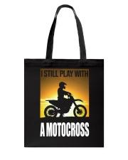 I STILL PLAY WITH MOTOCROSS Tote Bag thumbnail
