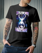 I STILL PLAY WITH A MAGIC WAND Classic T-Shirt lifestyle-mens-crewneck-front-6