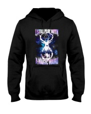 I STILL PLAY WITH A MAGIC WAND Hooded Sweatshirt tile