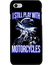 I STILL PLAY WITH - MOTORCYCLES Phone Case thumbnail