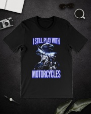 I STILL PLAY WITH - MOTORCYCLES Classic T-Shirt lifestyle-mens-crewneck-front-16