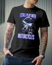 I STILL PLAY WITH - MOTORCYCLES Classic T-Shirt lifestyle-mens-crewneck-front-6