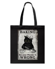 BAKING BECAUSE MURDER IS WRONG Tote Bag tile