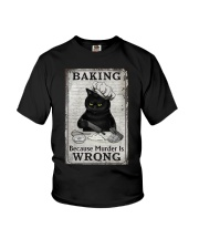 BAKING BECAUSE MURDER IS WRONG Youth T-Shirt tile