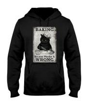 BAKING BECAUSE MURDER IS WRONG Hooded Sweatshirt tile