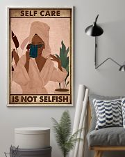 SELF CARE IS NOT SELFISH 11x17 Poster lifestyle-poster-1