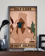 SELF CARE IS NOT SELFISH 11x17 Poster lifestyle-poster-2