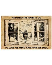 AND INTO THE FOREST I GO TO LOSE MY MIND AND FIND  24x16 Poster front