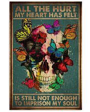 ALL THE HURT MY HEART HAS FELT 11x17 Poster front