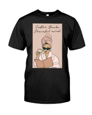 COFFEE BOOKS PEACEFUL MIND Classic T-Shirt tile