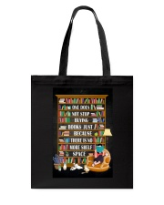 ONE DOES NOT STOP BUYING BOOKS Tote Bag tile