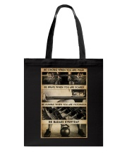 BE STRONG WHEN YOU ARE WEAK Tote Bag tile