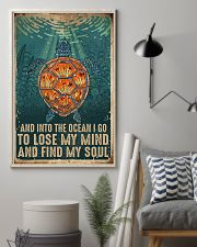 AND INTO THE OCEAN I GO TO LOSE MY MIND  11x17 Poster lifestyle-poster-1