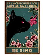 IN A WORLD WHERE YOU CAN BE ANYTHING BE KIND 11x17 Poster front