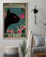 IN A WORLD WHERE YOU CAN BE ANYTHING BE KIND 11x17 Poster lifestyle-poster-1