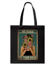 BE KIND TO YOUR MIND Tote Bag tile
