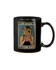 BE KIND TO YOUR MIND Mug tile