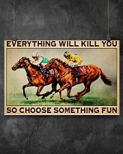 EVERYTHING WILL KILL YOU SO CHOOSE SOMETHING FUN 17x11 Poster poster-landscape-17x11-lifestyle-12