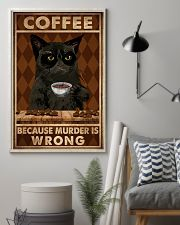 COFFEE BECAUSE MURDER IS WRONG 11x17 Poster lifestyle-poster-1