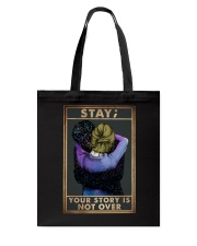 STAY YOUR STORY IS NOT OVER Tote Bag tile
