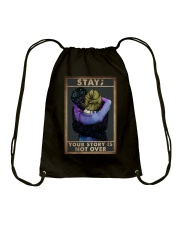 STAY YOUR STORY IS NOT OVER Drawstring Bag tile