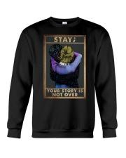 STAY YOUR STORY IS NOT OVER Crewneck Sweatshirt tile