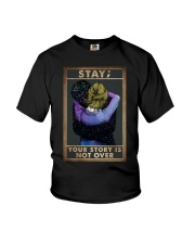 STAY YOUR STORY IS NOT OVER Youth T-Shirt tile