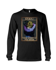 STAY YOUR STORY IS NOT OVER Long Sleeve Tee tile