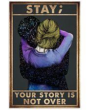 STAY YOUR STORY IS NOT OVER 11x17 Poster front