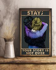 STAY YOUR STORY IS NOT OVER 11x17 Poster lifestyle-poster-3