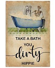 TAKE A BATH YOU DIRTY HIPPIE 11x17 Poster front