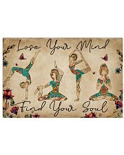 LOSE YOUR MIND FIND YOUR SOUL 17x11 Poster front