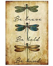 BE BRAVE BE BOLD BE KIND 11x17 Poster front