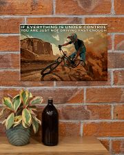 IF EVERYTHING IS UNDER CONTROL 17x11 Poster poster-landscape-17x11-lifestyle-23