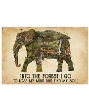 AND INTO THE FOREST I GO TO LOSE MY MIND  17x11 Poster front