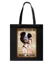 MUSIC MAKES ME FEEL ALIVE Tote Bag tile