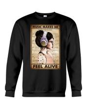 MUSIC MAKES ME FEEL ALIVE Crewneck Sweatshirt tile